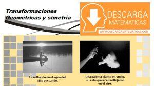 TRANSFORMACIONES GEOMÉTRICAS Y SIMETRÍA - PRIMERO DE SECUNDARIA