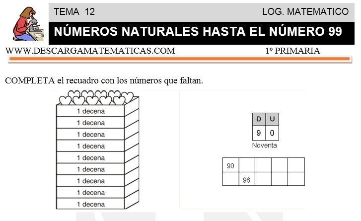 12 NÚMEROS NATURALES HASTA EL 99 - PRIMERO DE PRIMARIA