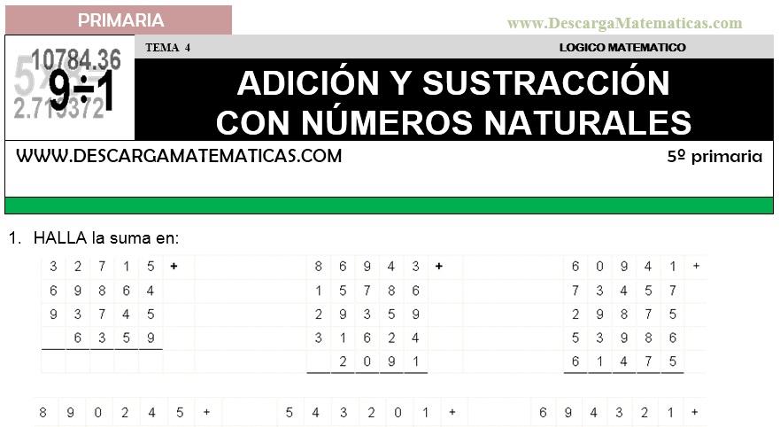 04 ADICIÓN Y SUSTRACCIÓN CON NUMEROS NATURALES - QUINTO DE PRIMARIA