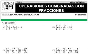 16 OPERACIONES COMBINADAS CON FRACCIONES - QUINTO DE PRIMARIA
